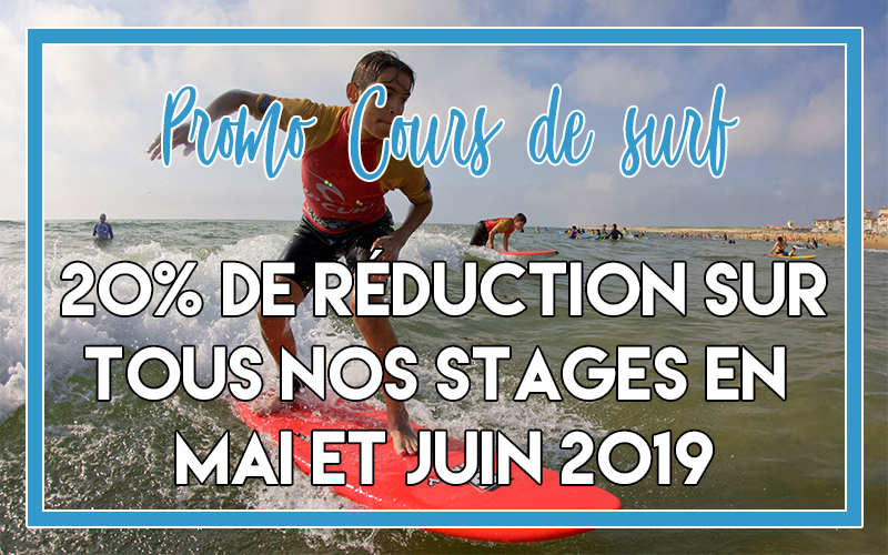 ?♂️ Promo Stage/Cours de Surf 2019 ?♂️